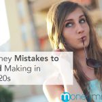 5 Money Mistakes to Avoid Making in Your 20s