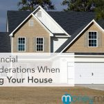 Financial Considerations of Selling your House
