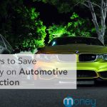 5 Ways to Save Money on Automotive Protection