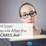 Student Loan Forgiveness After The 2020 CARES Act