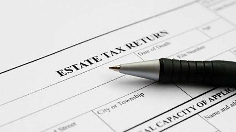 What You Need to Know About Estate Taxes