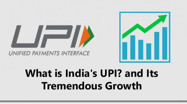 What is India's UPI? and Its Tremendous Growth