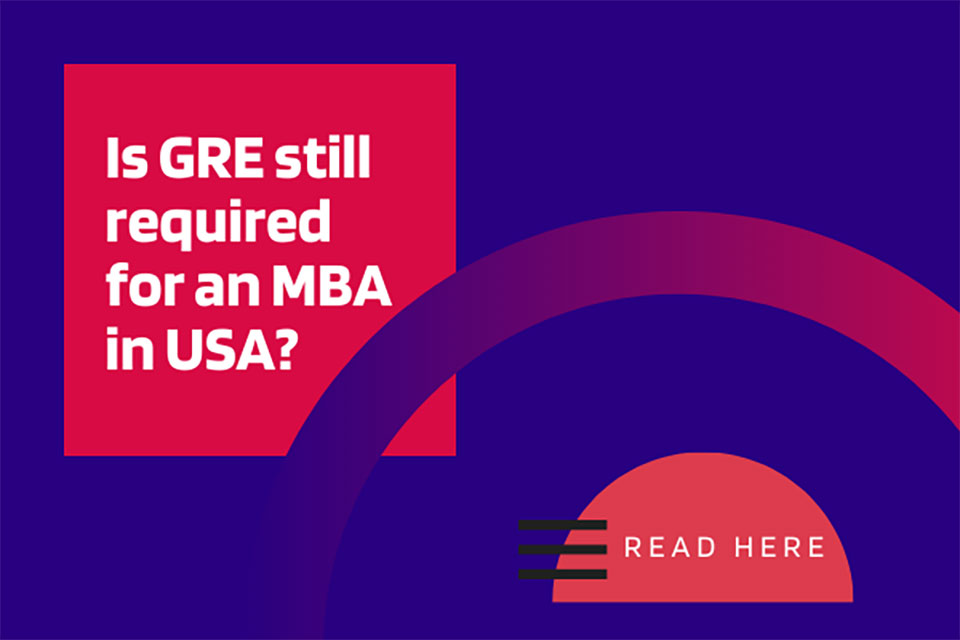 Is the GRE Still Required for an MBA in the US?